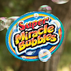 Super Miracle Bubbles